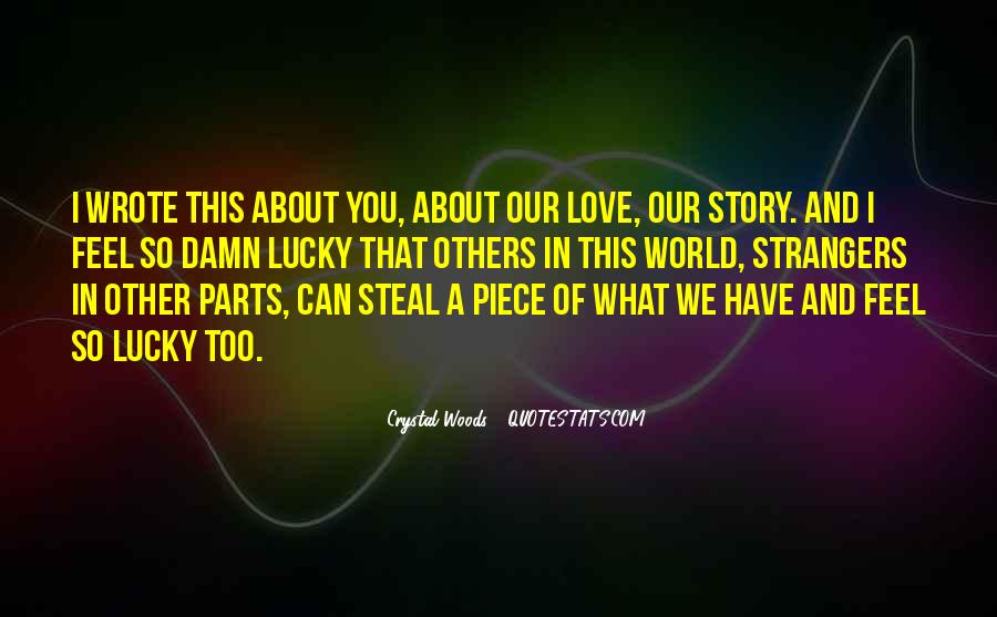 Feel So Lucky Quotes #129491