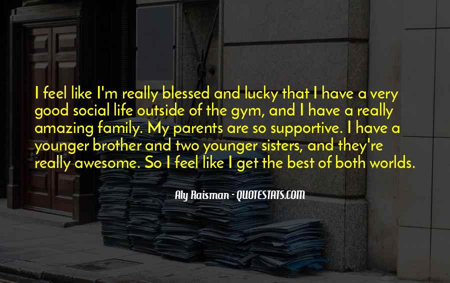 Feel So Lucky Quotes #1365561