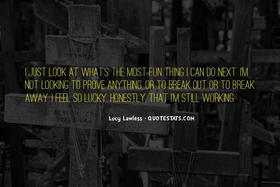 Feel So Lucky Quotes #1713823