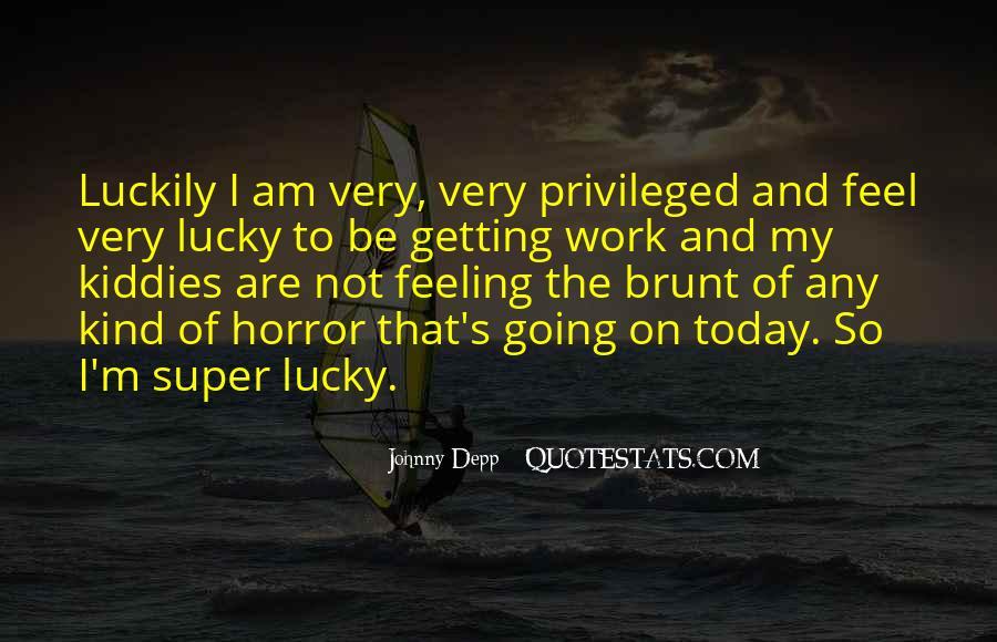 Feel So Lucky Quotes #1743713