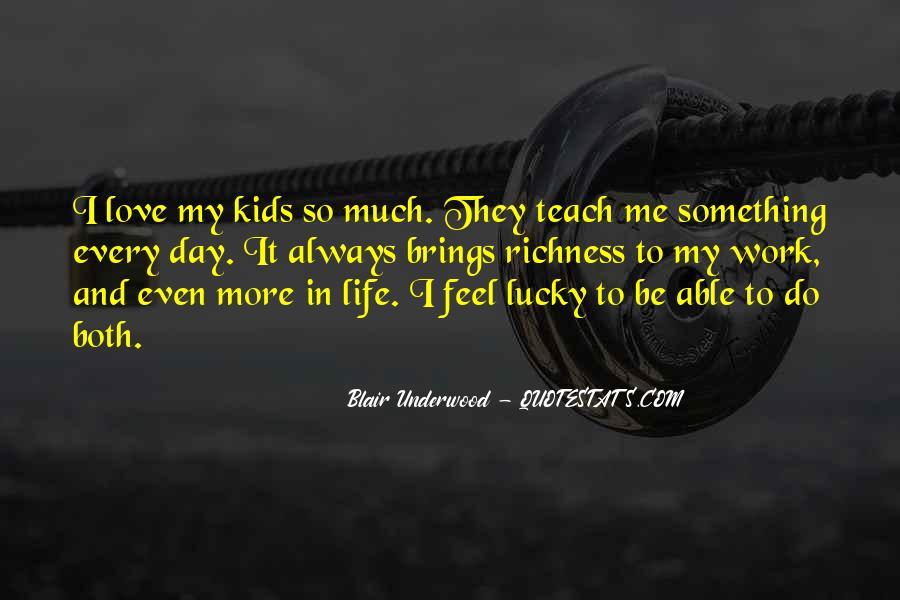 Feel So Lucky Quotes #423231