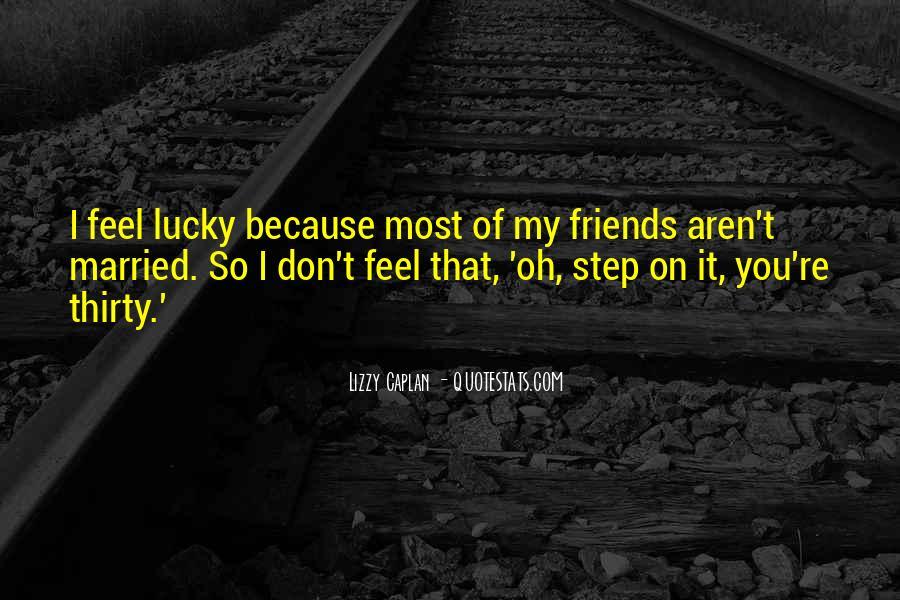 Feel So Lucky Quotes #694619