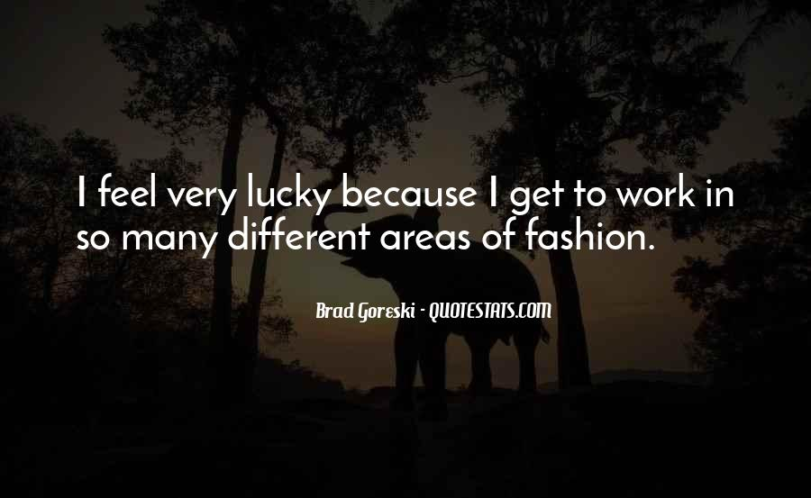 Feel So Lucky Quotes #75284