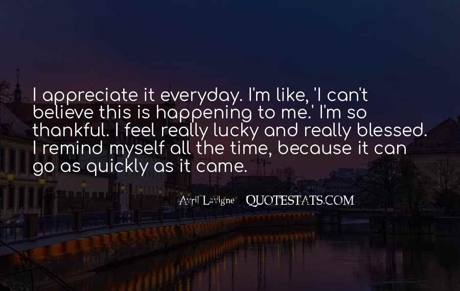 Feel So Lucky Quotes #80002