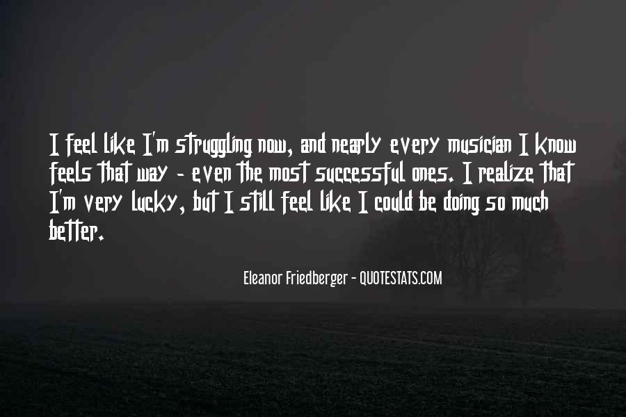 Feel So Lucky Quotes #814766