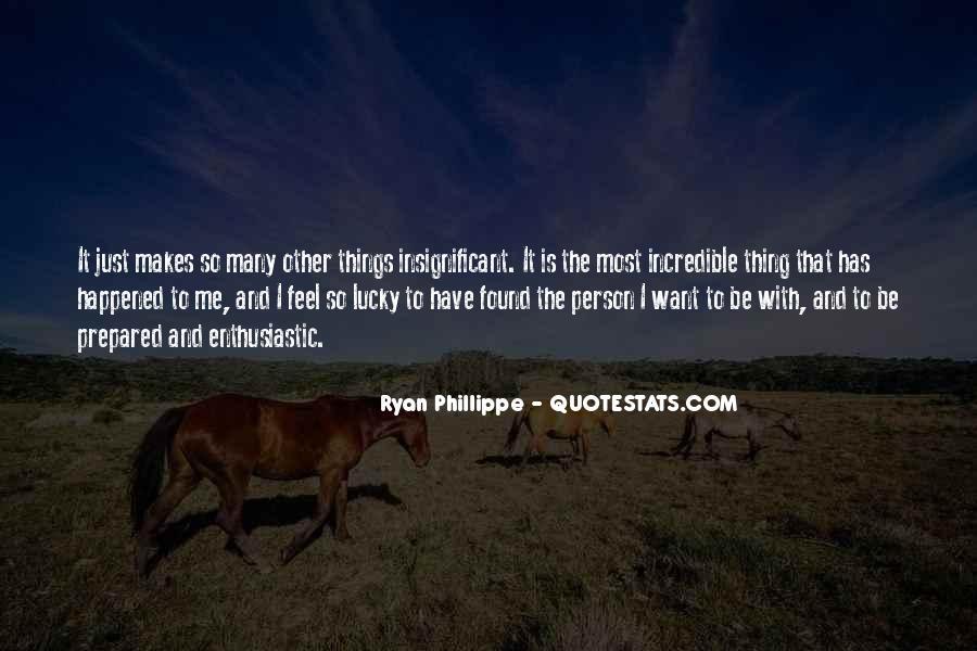 Feel So Lucky Quotes #877302