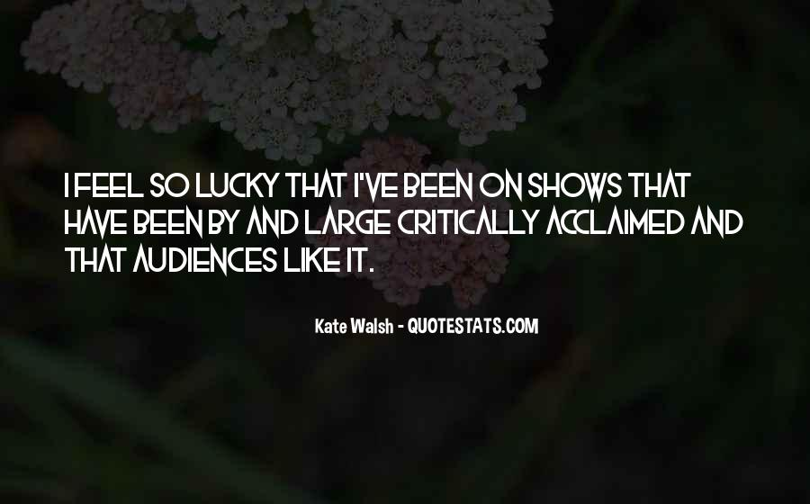Feel So Lucky Quotes #886022