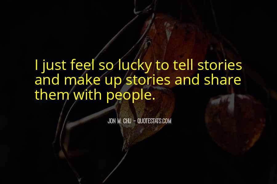 Feel So Lucky Quotes #913431