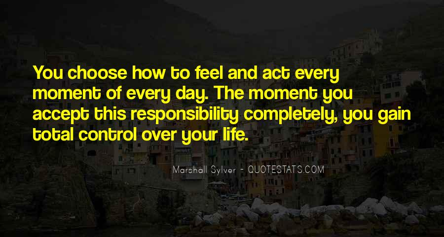 Feel The Life Quotes #31326