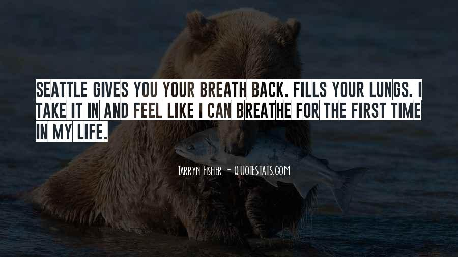 Feel The Life Quotes #48367