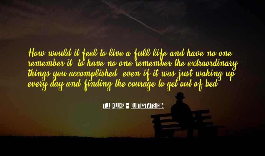 Feel The Life Quotes #53392
