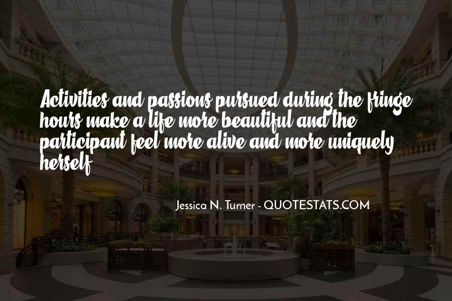 Feel The Life Quotes #8249