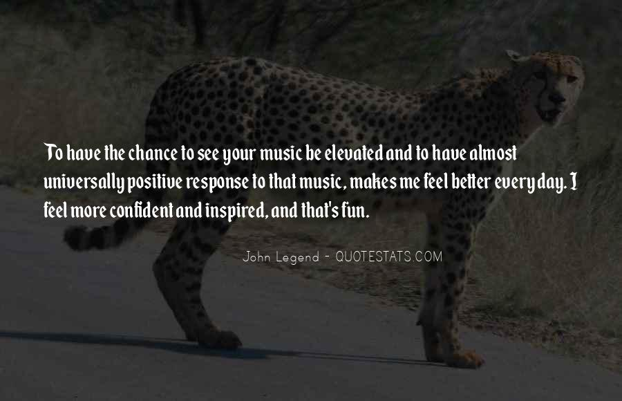 Feel The Music Quotes #134690