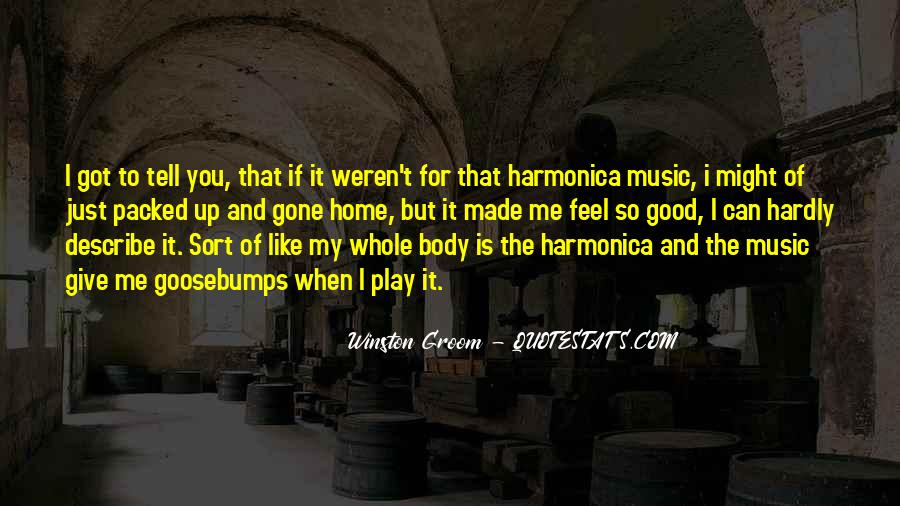 Feel The Music Quotes #143749