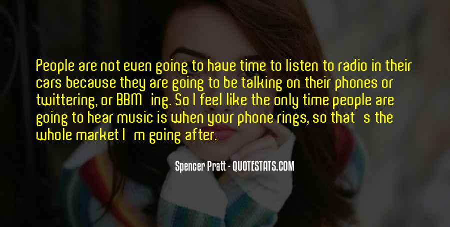 Feel The Music Quotes #155837