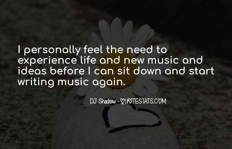 Feel The Music Quotes #179298