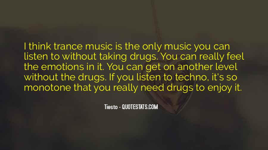 Feel The Music Quotes #215309