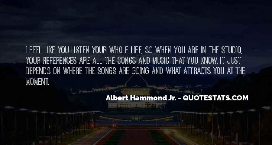 Feel The Music Quotes #235470