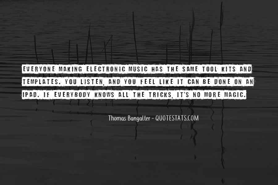 Feel The Music Quotes #237250