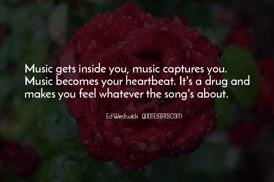 Feel The Music Quotes #3642