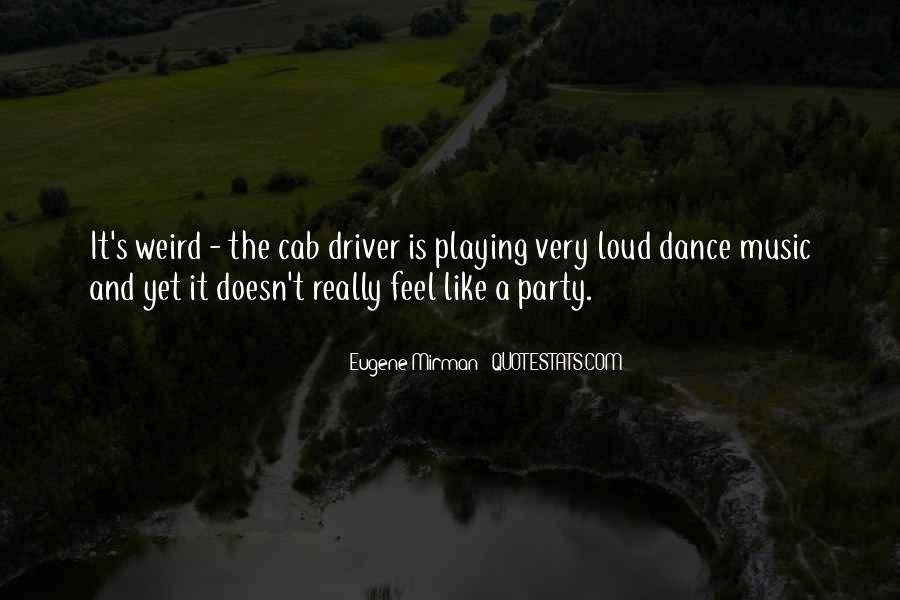 Feel The Music Quotes #42620