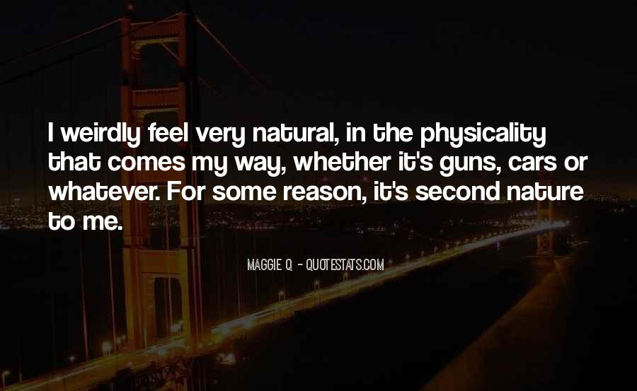 Feel The Nature Quotes #353133