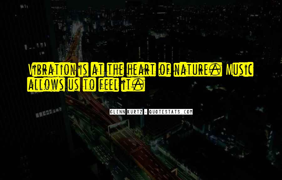 Feel The Nature Quotes #500614