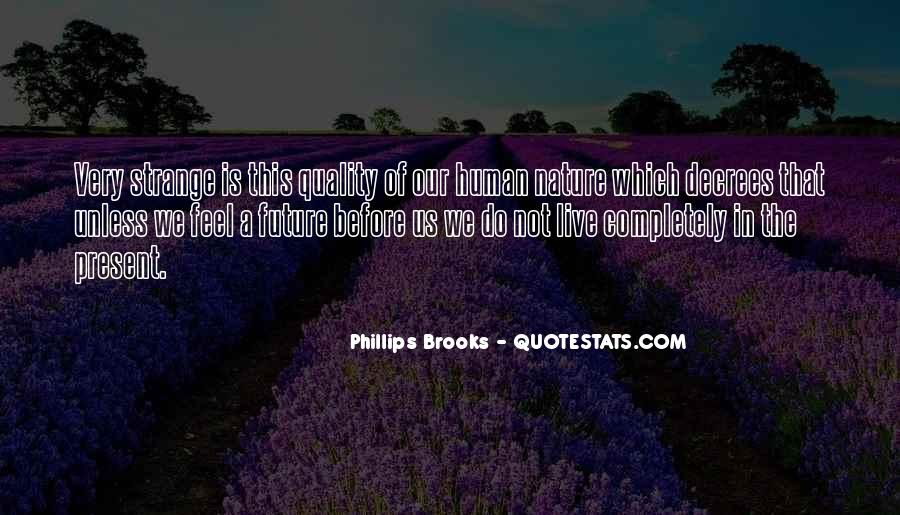 Feel The Nature Quotes #527987