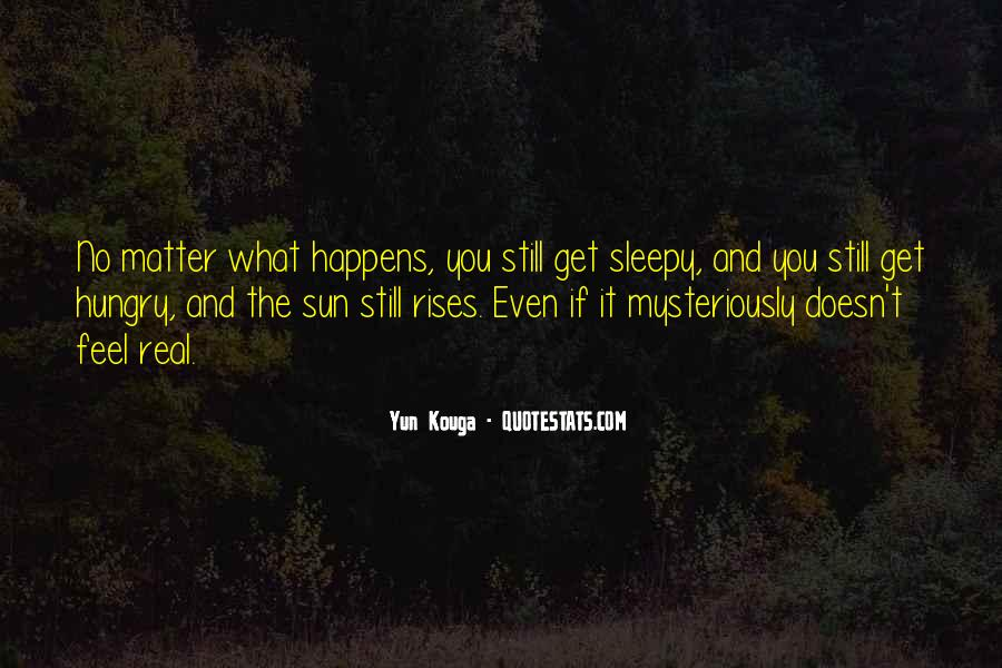 Feel The Sun Quotes #369157
