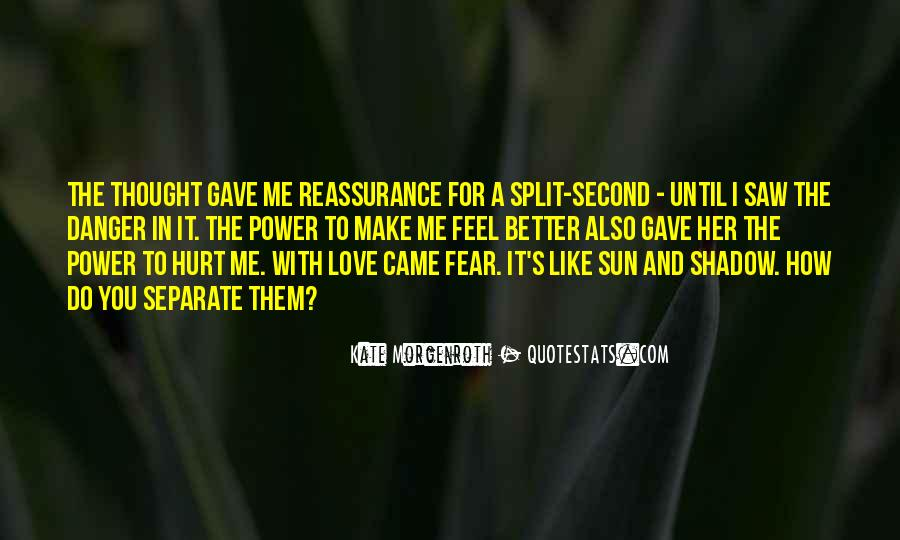 Feel The Sun Quotes #777209