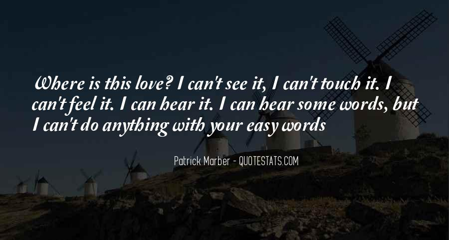 Feel With Love Quotes #163987