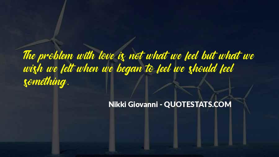 Feel With Love Quotes #18022