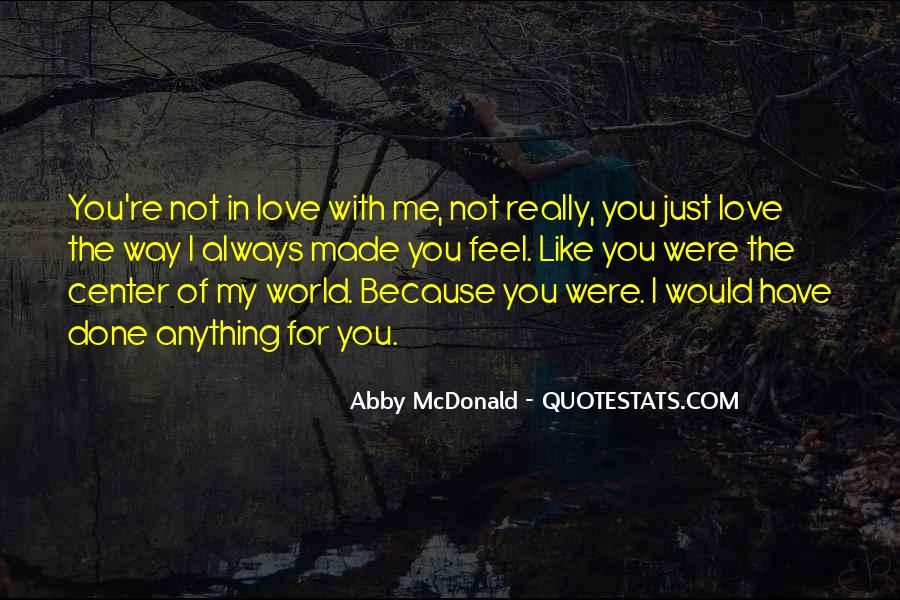 Feel With Love Quotes #191224