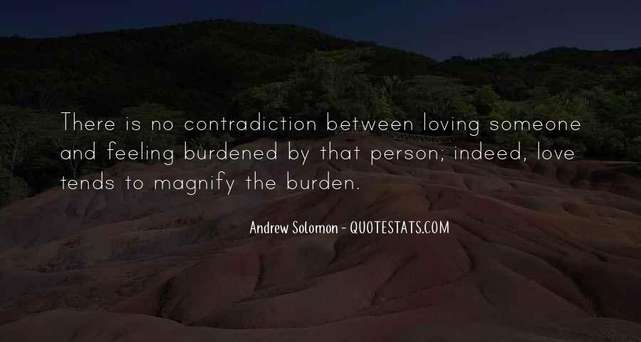 Feeling Burdened Quotes #1055119