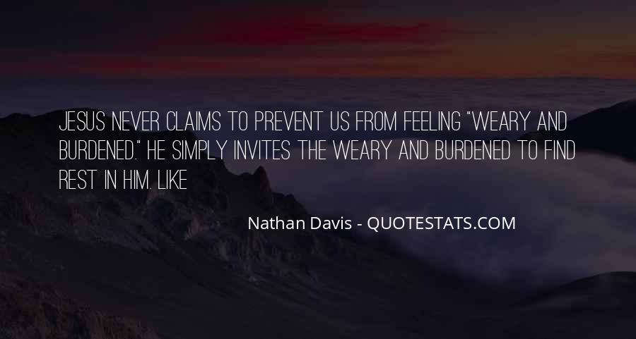 Feeling Burdened Quotes #1193969