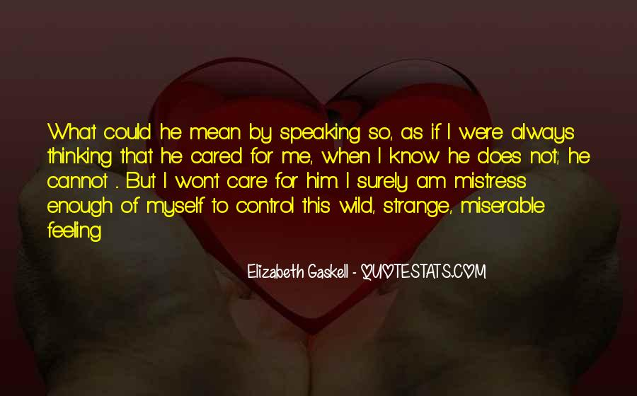 Feeling Cared Quotes #1371926