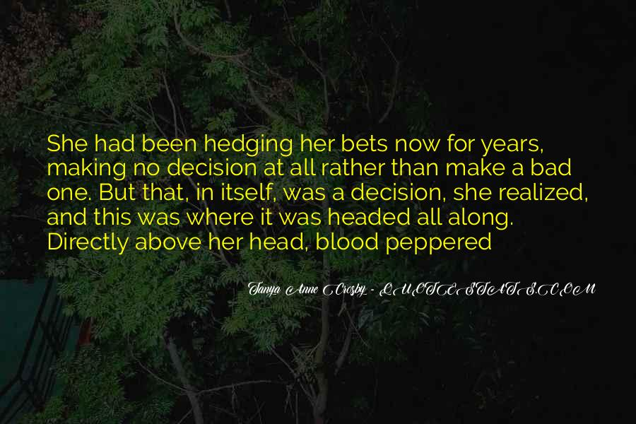 Quotes About Hedging #569779