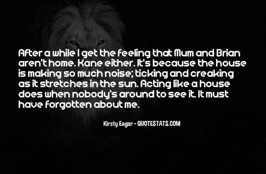 Feeling Forgotten Quotes #1012478