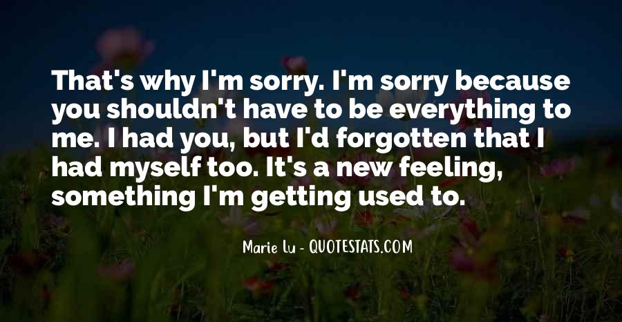 Feeling Forgotten Quotes #1063790
