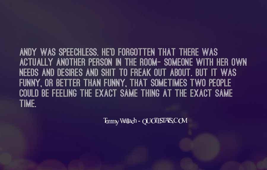 Feeling Forgotten Quotes #1276052