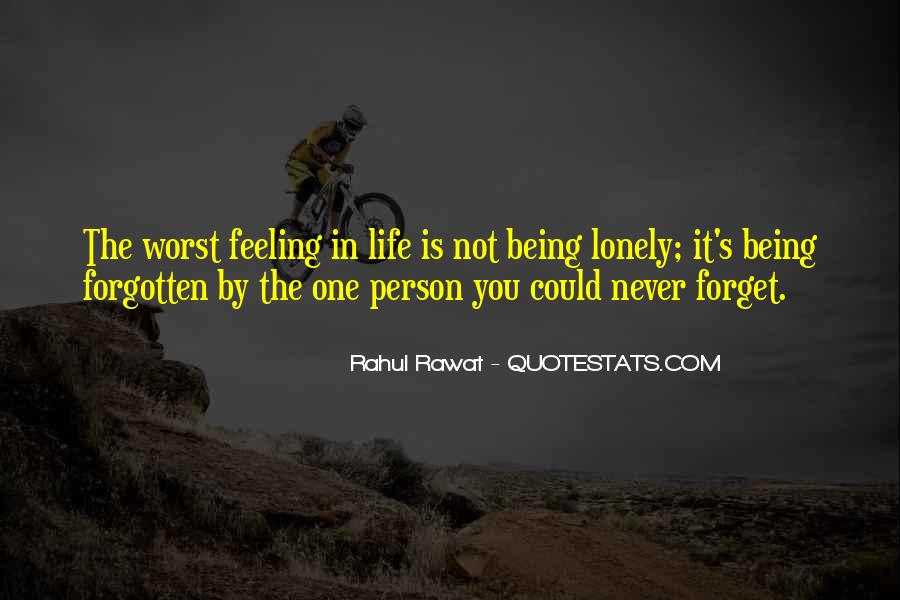 Feeling Forgotten Quotes #1388521