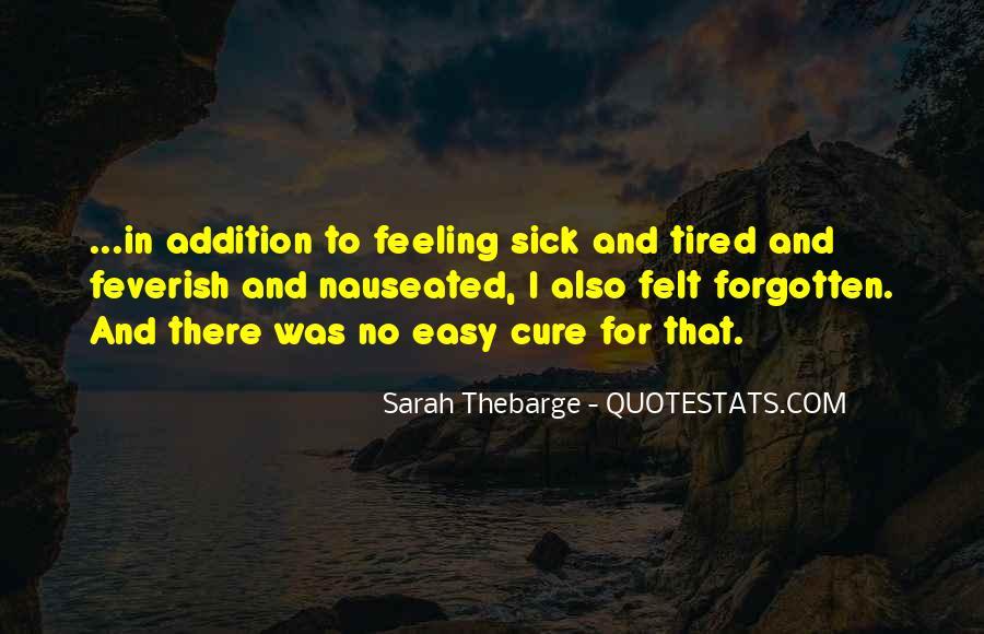 Feeling Forgotten Quotes #1495871