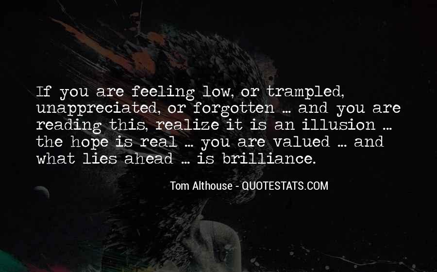 Feeling Forgotten Quotes #1547216