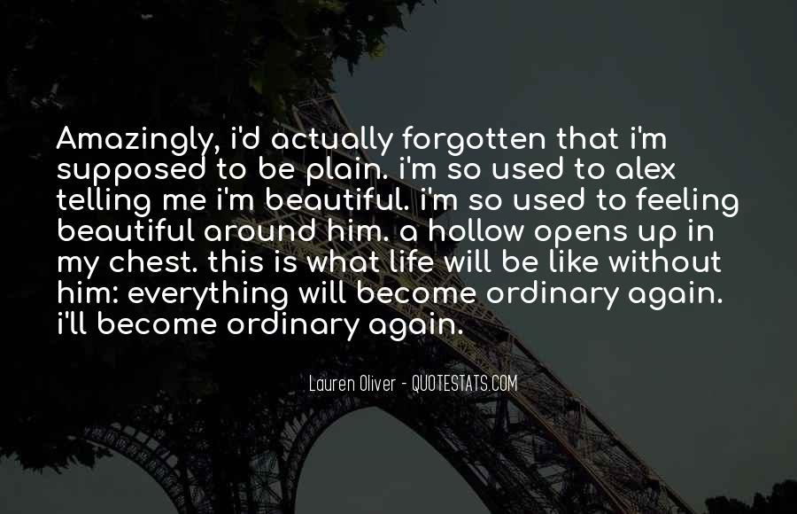 Feeling Forgotten Quotes #1587520