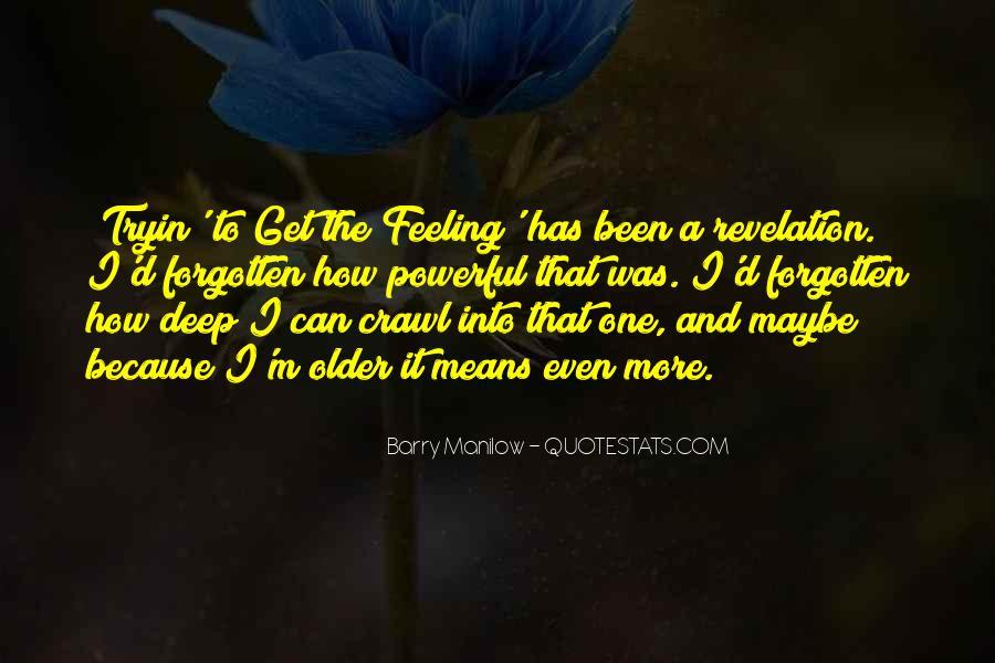 Feeling Forgotten Quotes #1851971