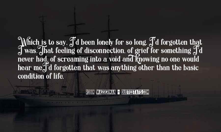 Feeling Forgotten Quotes #190242