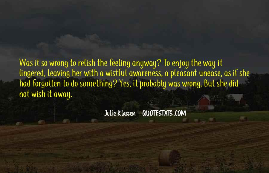 Feeling Forgotten Quotes #21321