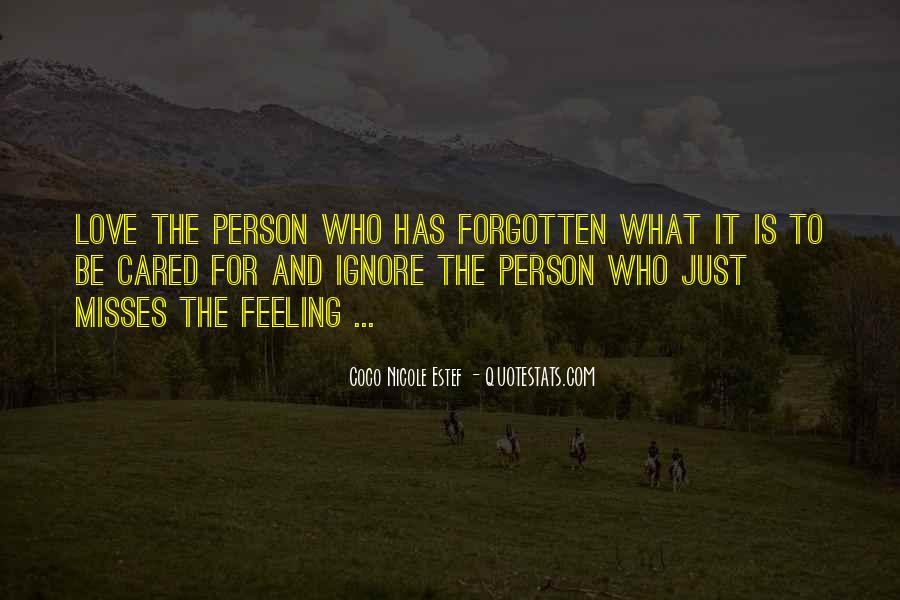 Feeling Forgotten Quotes #469581