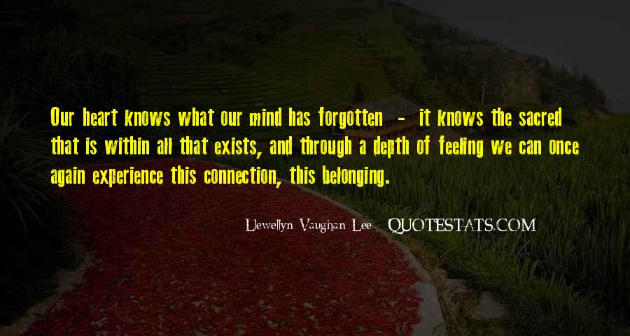 Feeling Forgotten Quotes #512205