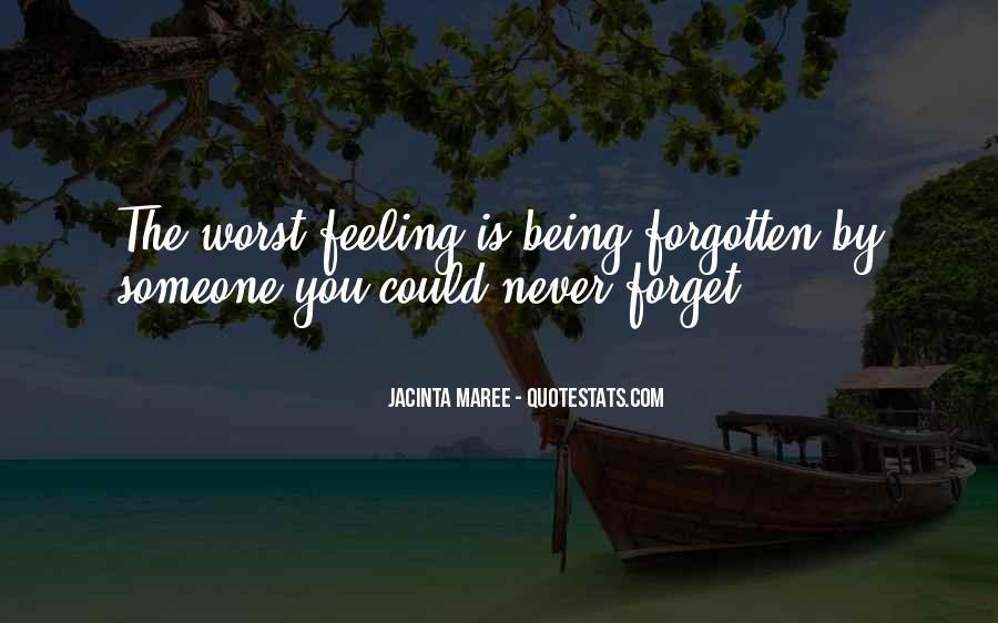 Feeling Forgotten Quotes #610616